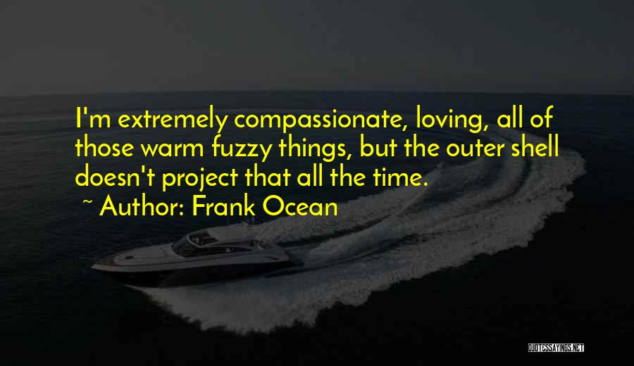 The Loving The Ocean Quotes By Frank Ocean