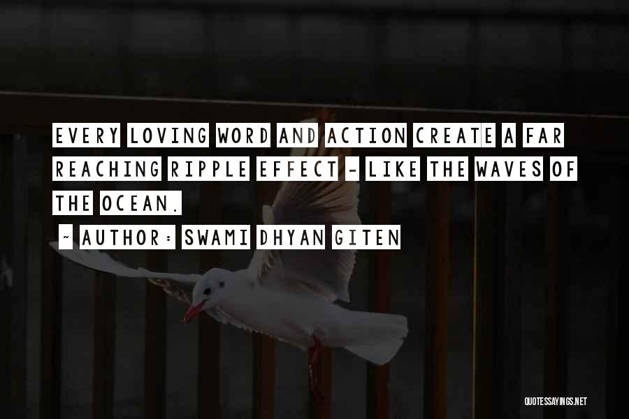 The Loving The Ocean Quotes By Swami Dhyan Giten