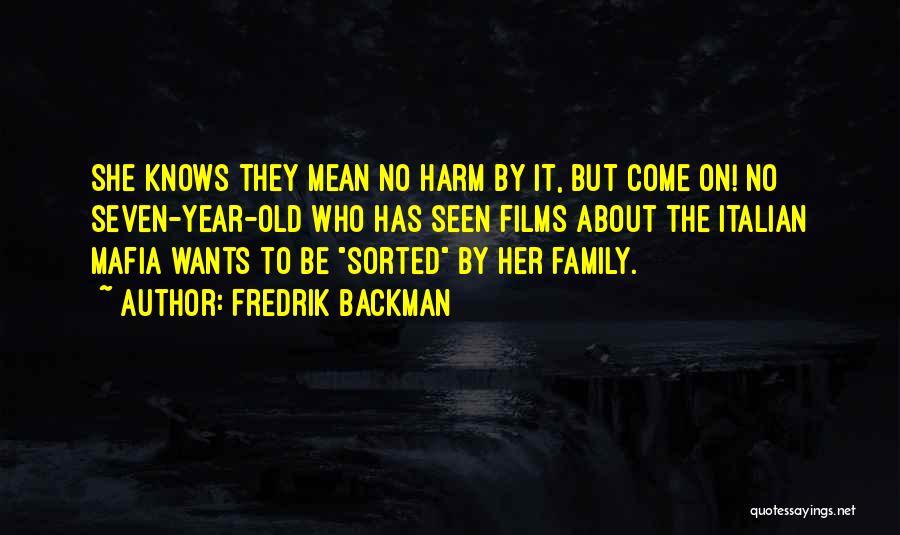 The Mafia Italian Quotes By Fredrik Backman