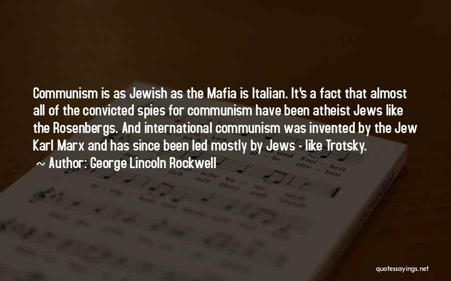 The Mafia Italian Quotes By George Lincoln Rockwell