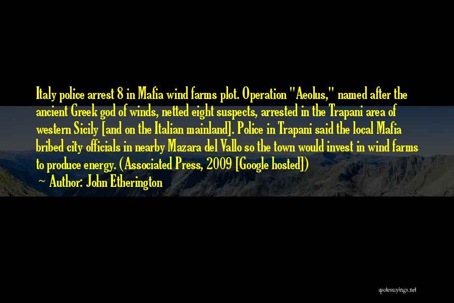 The Mafia Italian Quotes By John Etherington