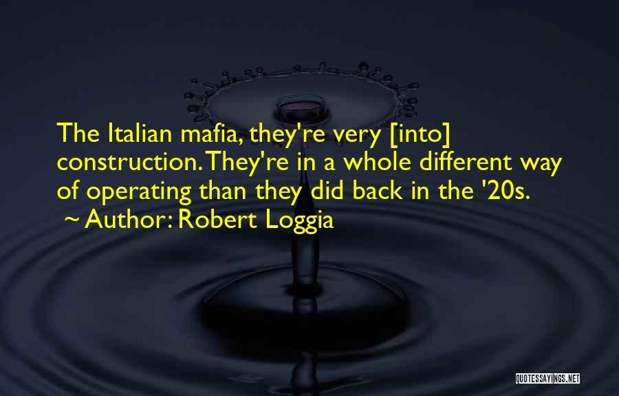 The Mafia Italian Quotes By Robert Loggia