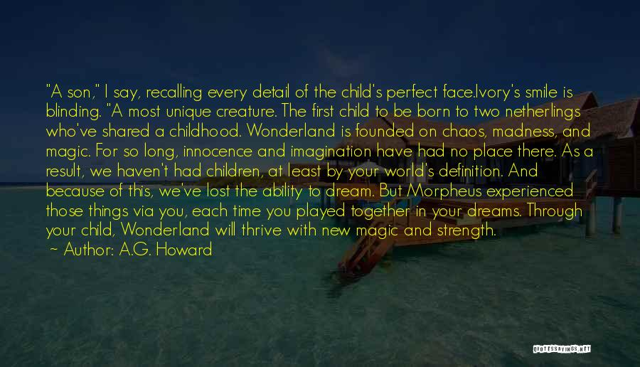 The Magic Of Childhood Quotes By A.G. Howard