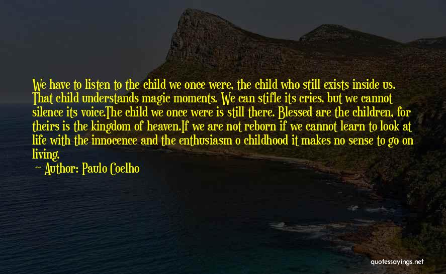The Magic Of Childhood Quotes By Paulo Coelho
