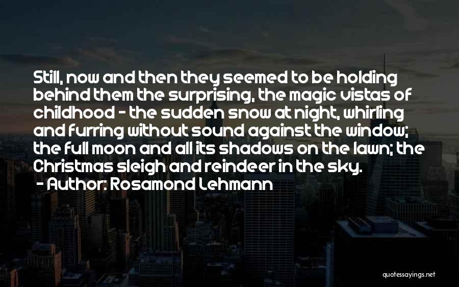 The Magic Of Childhood Quotes By Rosamond Lehmann