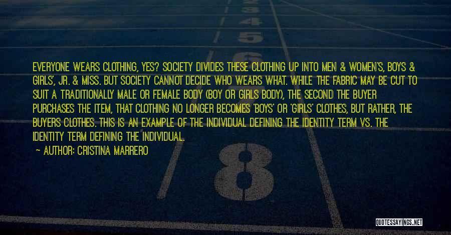 The Male Body Quotes By Cristina Marrero