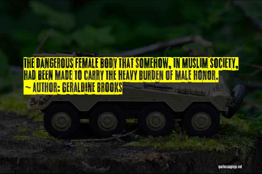 The Male Body Quotes By Geraldine Brooks