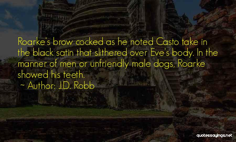 The Male Body Quotes By J.D. Robb