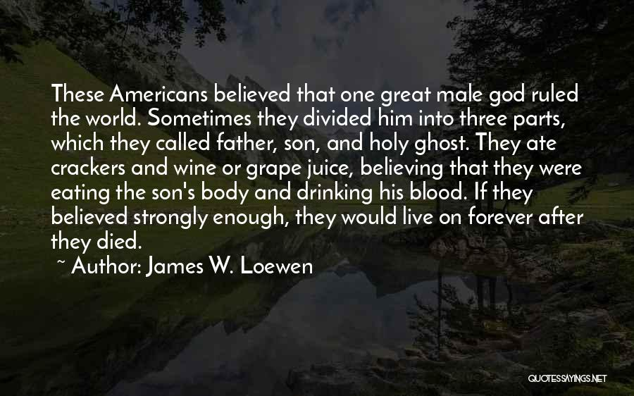 The Male Body Quotes By James W. Loewen