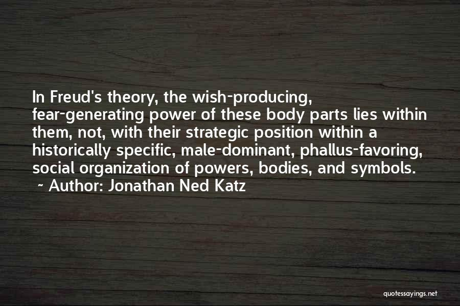The Male Body Quotes By Jonathan Ned Katz