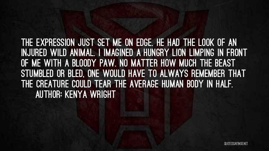 The Male Body Quotes By Kenya Wright