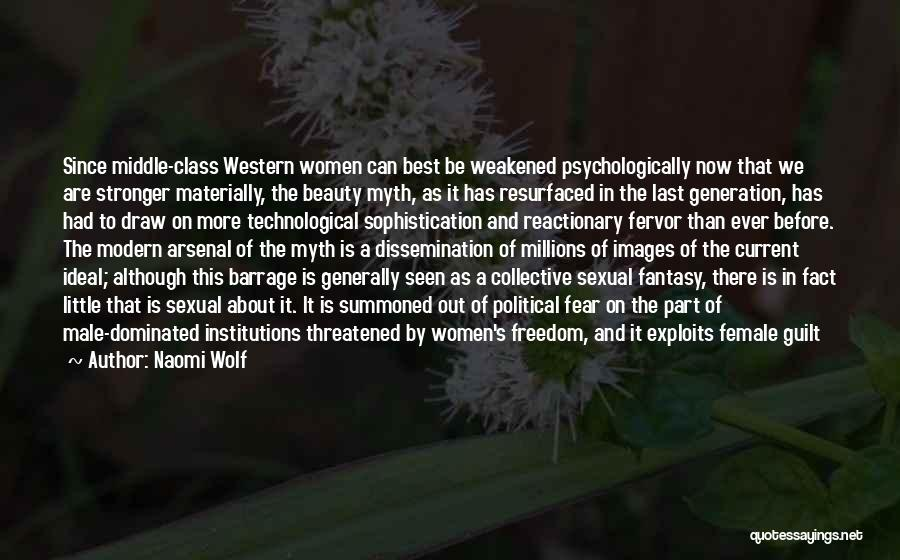 The Male Body Quotes By Naomi Wolf