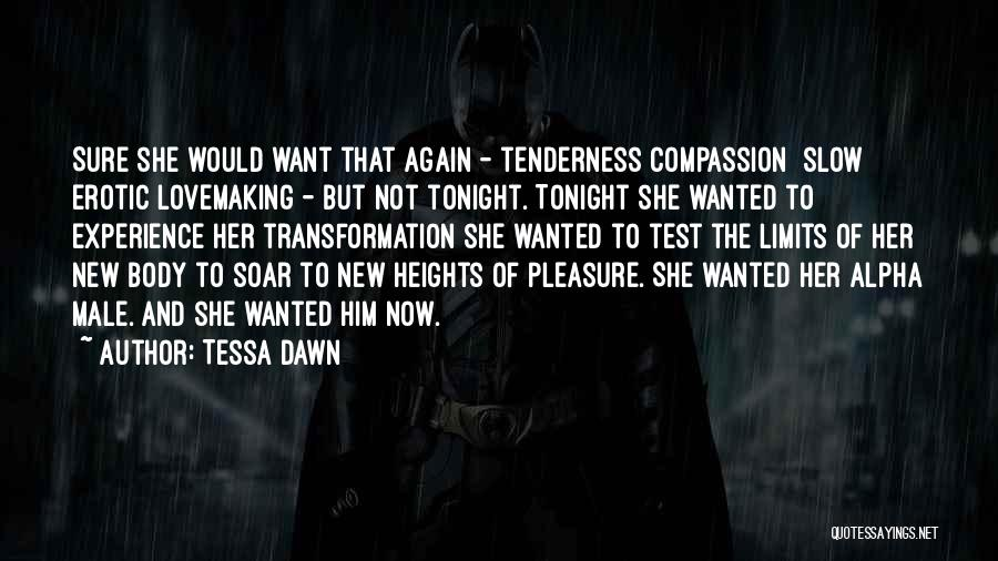 The Male Body Quotes By Tessa Dawn