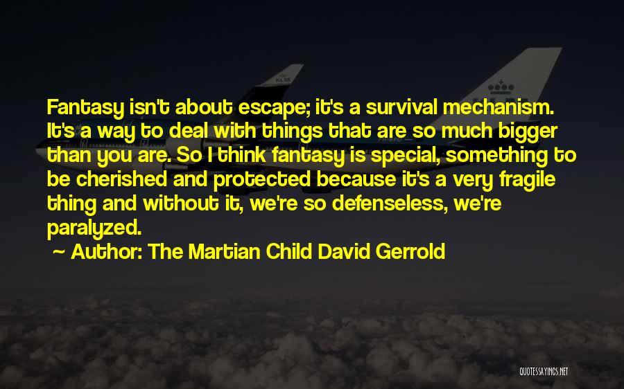 The Martian Child David Gerrold Quotes 512454