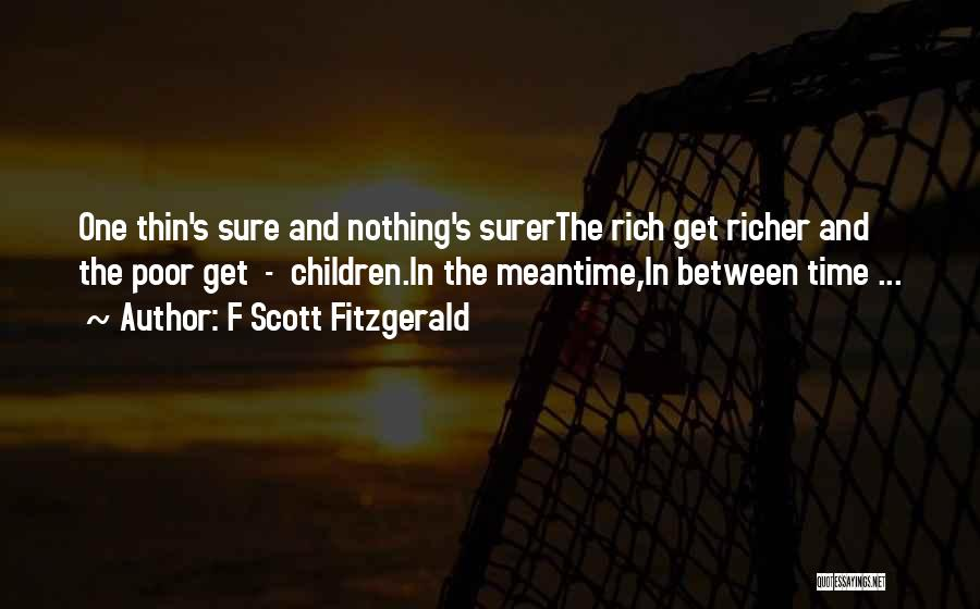 The Meantime Quotes By F Scott Fitzgerald
