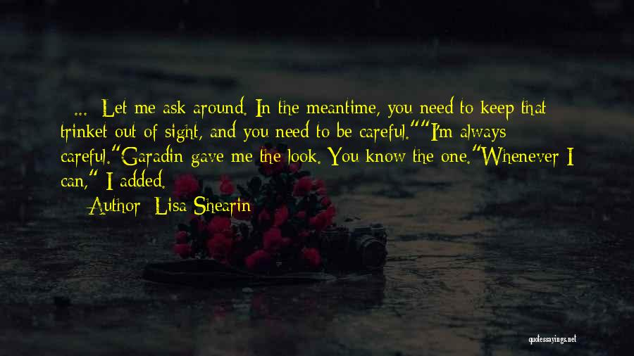 The Meantime Quotes By Lisa Shearin