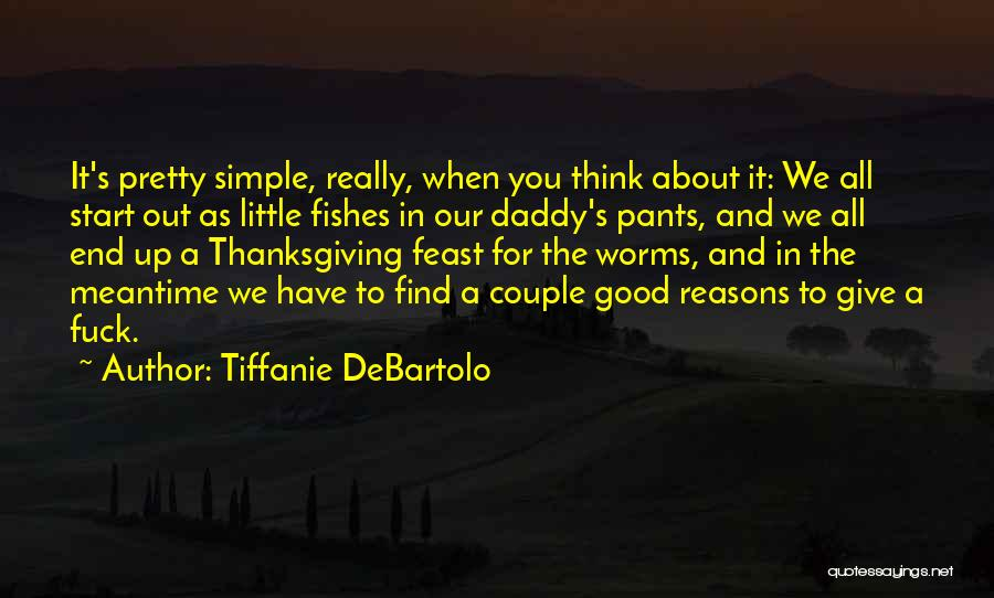 The Meantime Quotes By Tiffanie DeBartolo