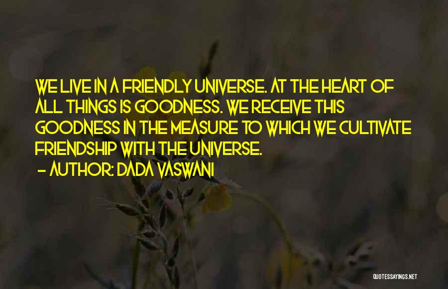 The Measure Of Friendship Quotes By Dada Vaswani