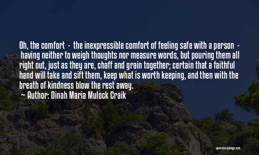 The Measure Of Friendship Quotes By Dinah Maria Mulock Craik