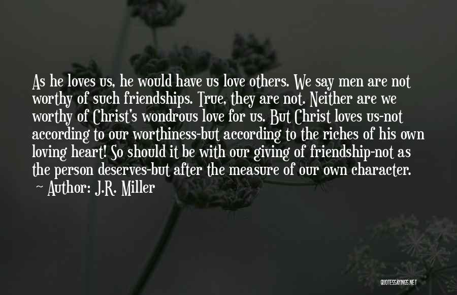 The Measure Of Friendship Quotes By J.R. Miller