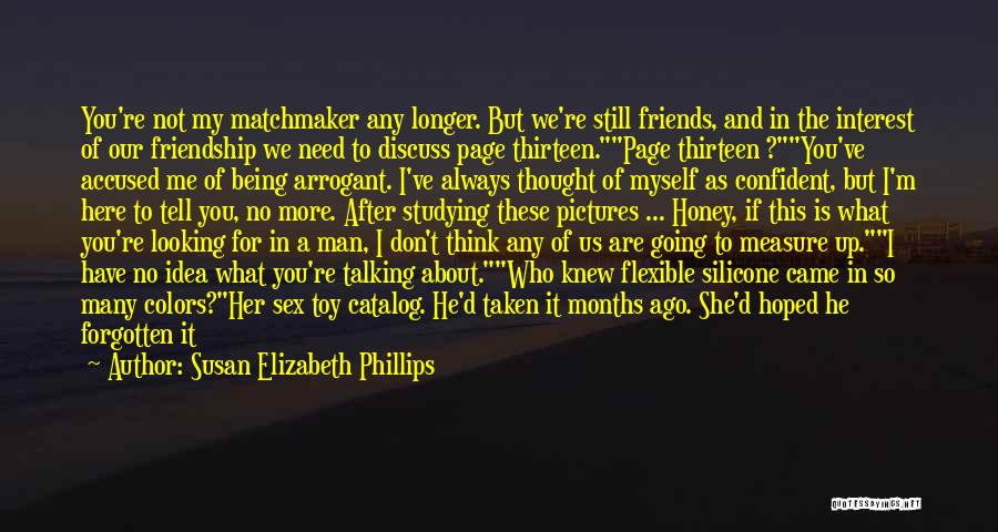 The Measure Of Friendship Quotes By Susan Elizabeth Phillips