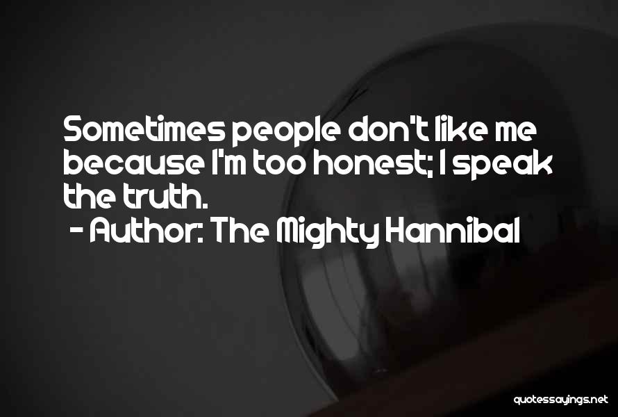 The Mighty Hannibal Quotes 1598511