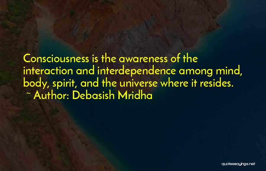 The Mind And Body Quotes By Debasish Mridha