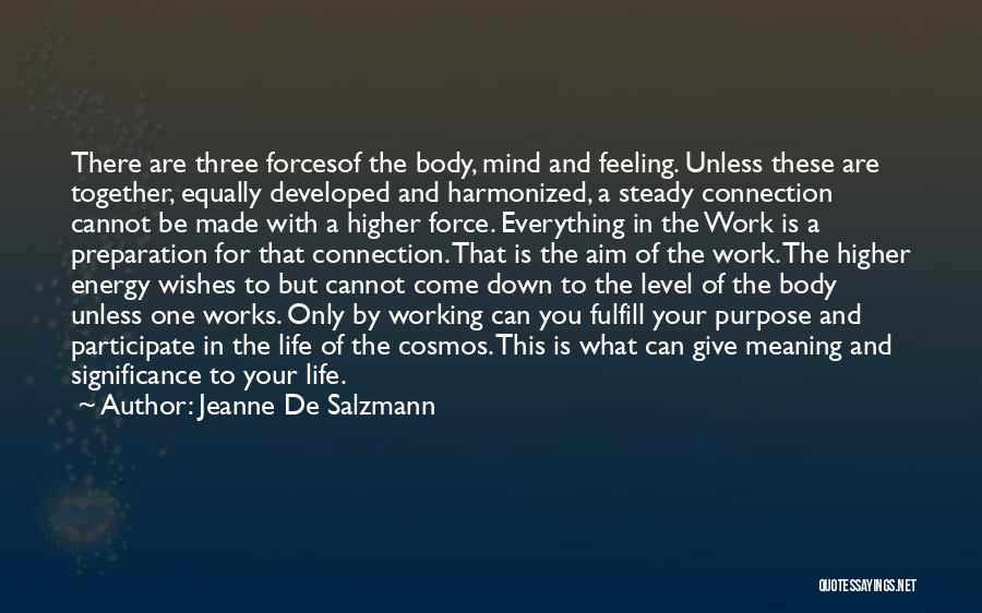 The Mind And Body Quotes By Jeanne De Salzmann