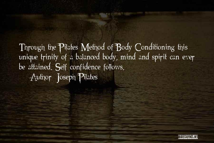 The Mind And Body Quotes By Joseph Pilates
