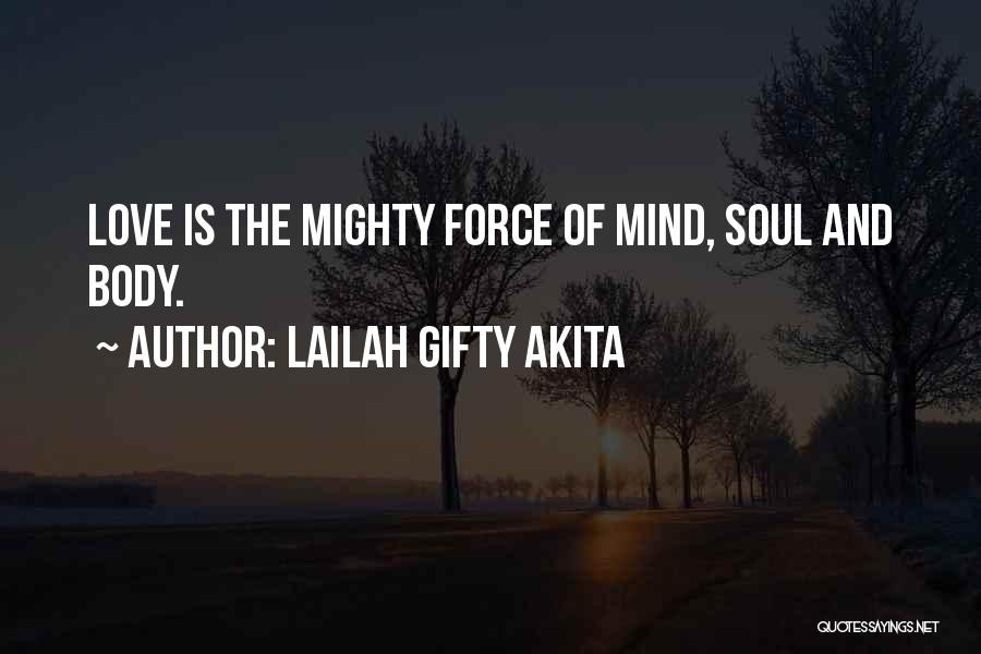 The Mind And Body Quotes By Lailah Gifty Akita