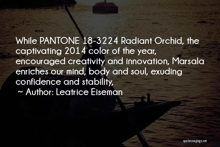The Mind And Body Quotes By Leatrice Eiseman