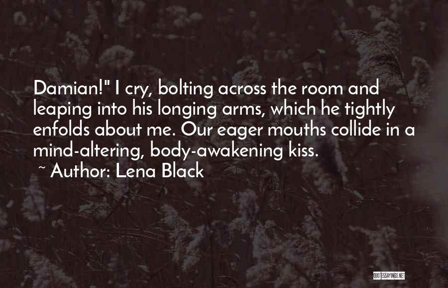 The Mind And Body Quotes By Lena Black