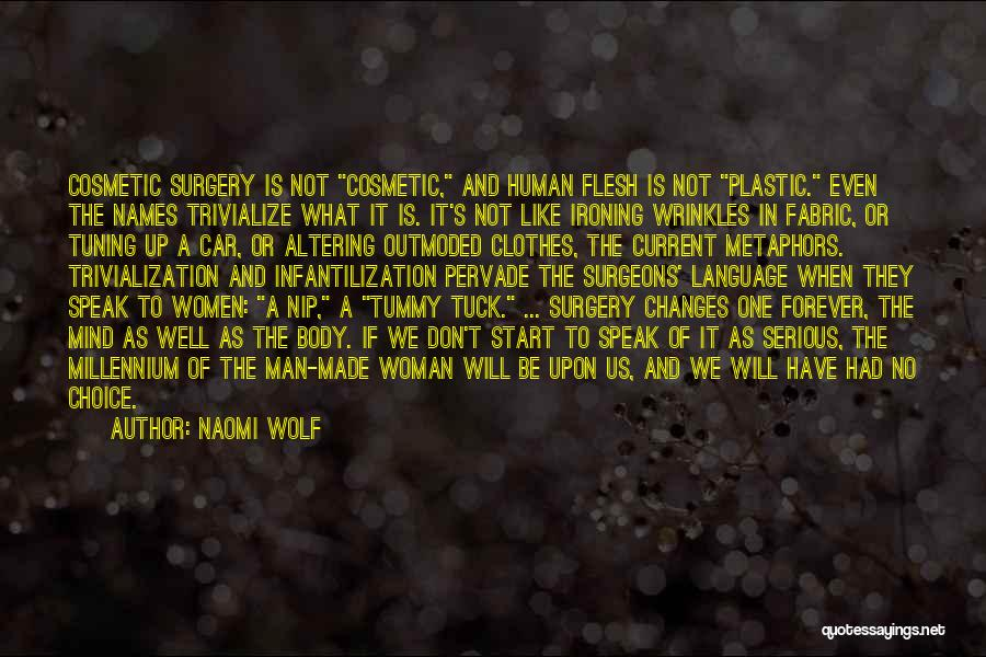 The Mind And Body Quotes By Naomi Wolf