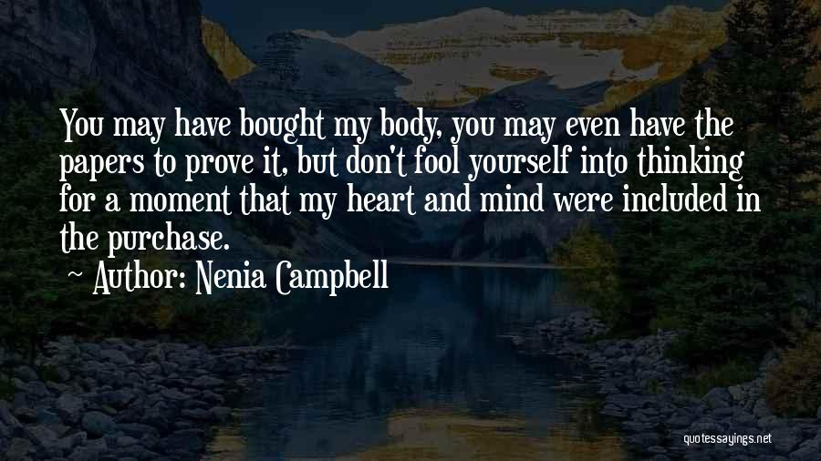 The Mind And Body Quotes By Nenia Campbell