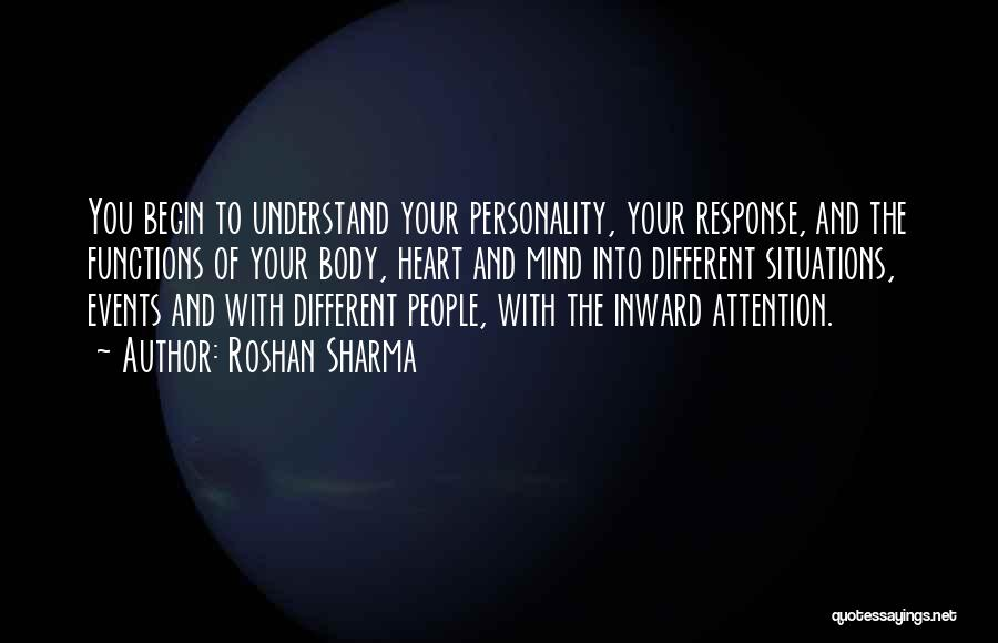 The Mind And Body Quotes By Roshan Sharma