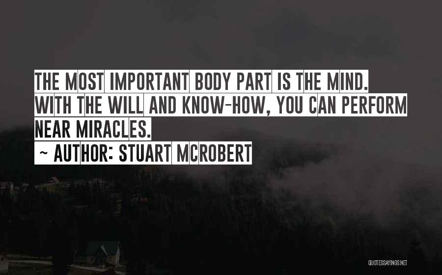 The Mind And Body Quotes By Stuart McRobert