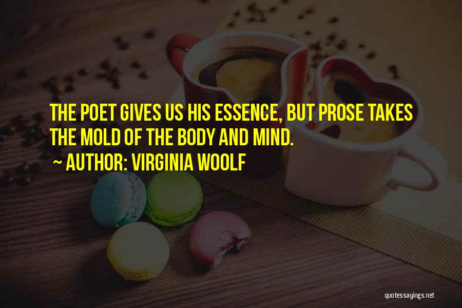 The Mind And Body Quotes By Virginia Woolf