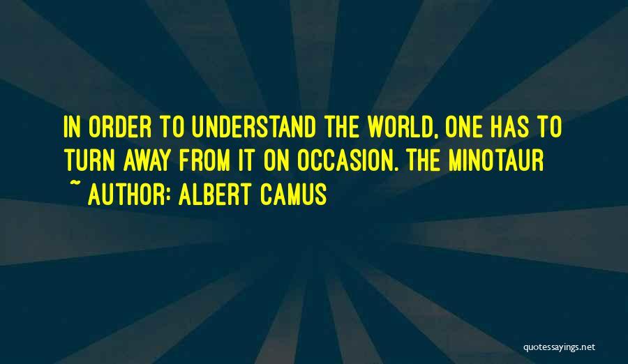 The Minotaur Quotes By Albert Camus