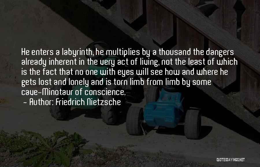 The Minotaur Quotes By Friedrich Nietzsche