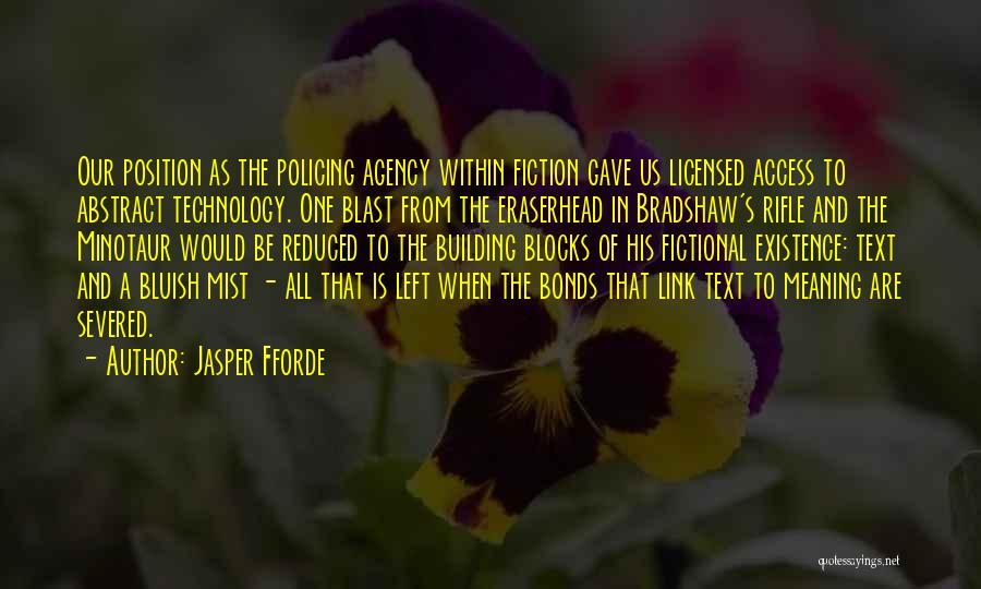 The Minotaur Quotes By Jasper Fforde