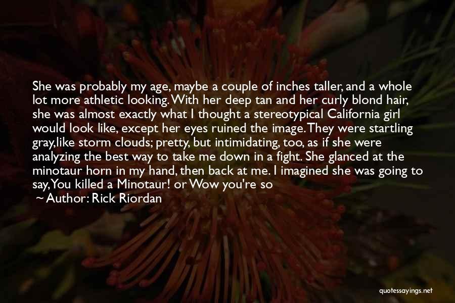 The Minotaur Quotes By Rick Riordan