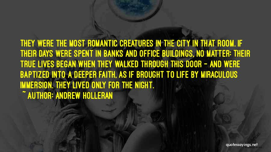 The Miraculous Quotes By Andrew Holleran