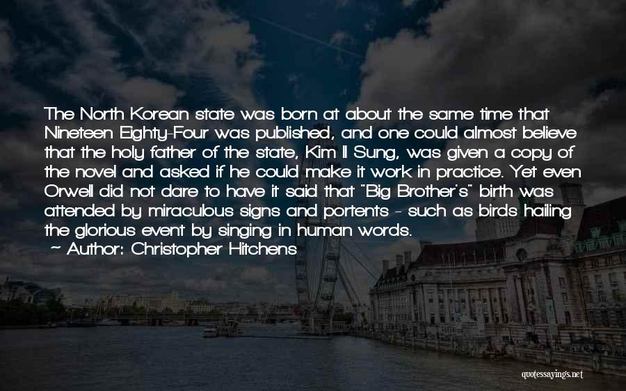 The Miraculous Quotes By Christopher Hitchens