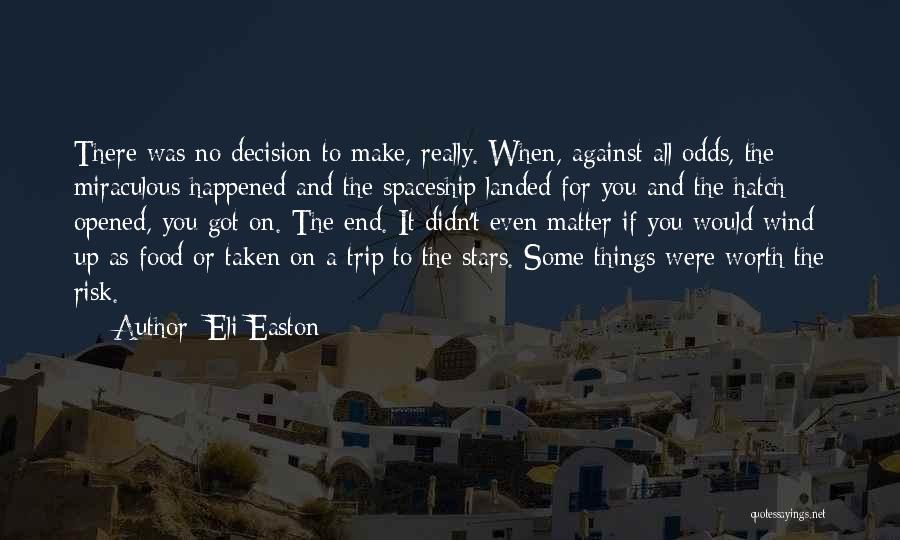 The Miraculous Quotes By Eli Easton