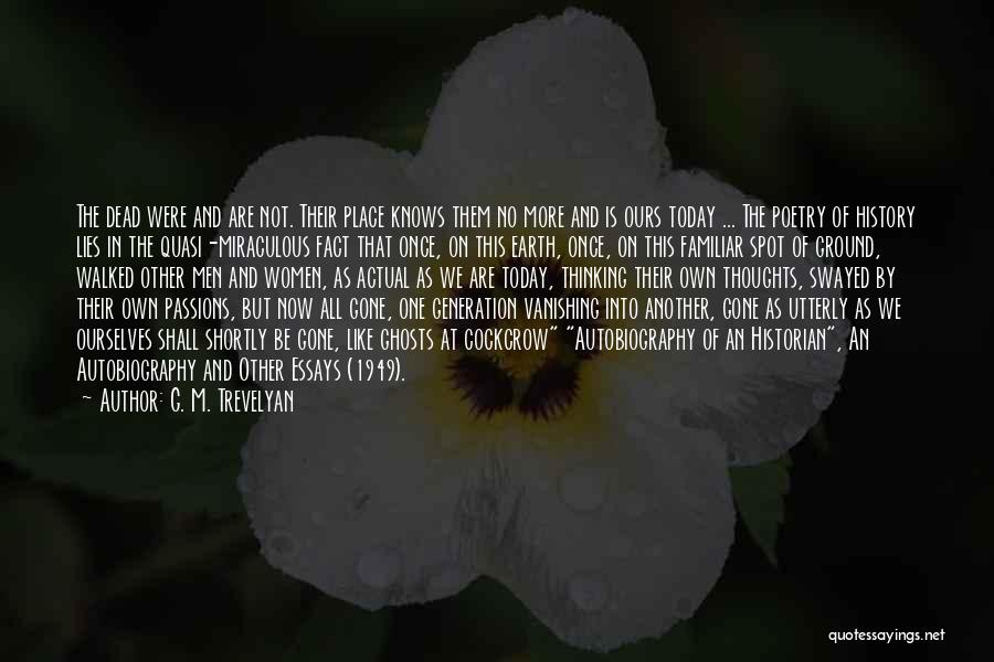 The Miraculous Quotes By G. M. Trevelyan