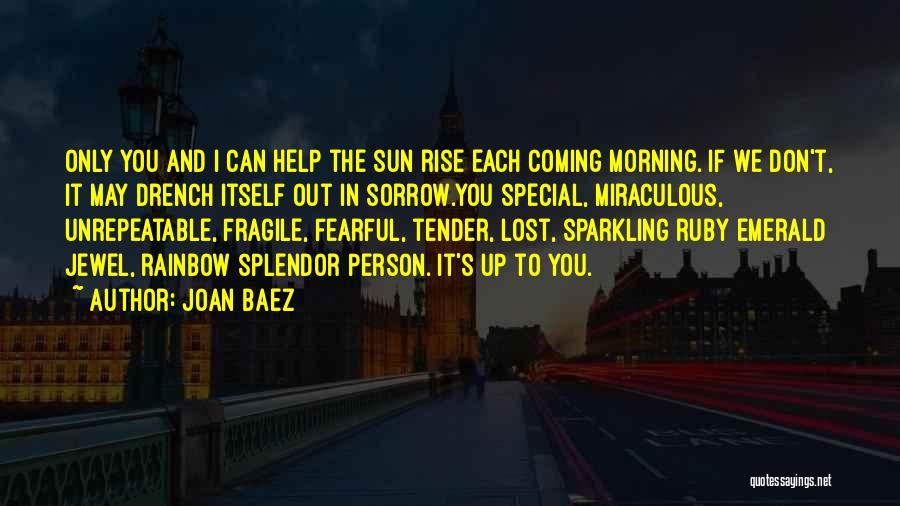 The Miraculous Quotes By Joan Baez