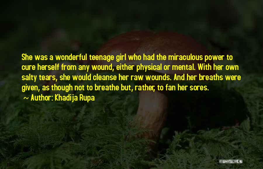 The Miraculous Quotes By Khadija Rupa