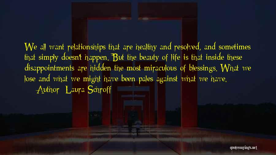 The Miraculous Quotes By Laura Schroff