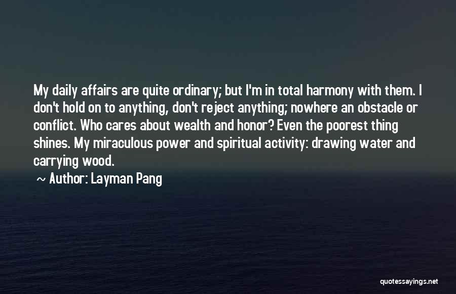 The Miraculous Quotes By Layman Pang