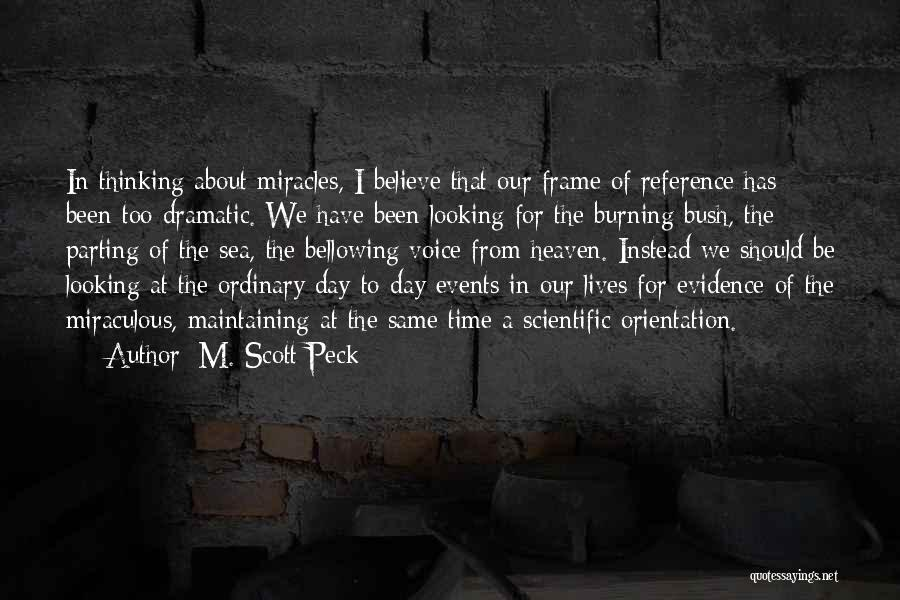 The Miraculous Quotes By M. Scott Peck